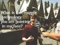 """What is this muggle technology you are pointing at my face?"" #DanielRadcliffe"