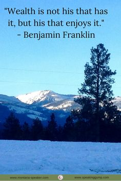 """""""Wealth is not his that has it, but his that enjoys it."""" - Benjamin Franklin  #MDI"""