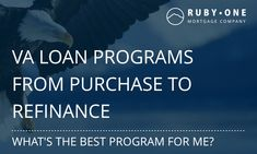 VA Loan Programs  VA Loans - ProgramsThere are several VA loan programs that cover a wide range of financing activity. The VA home loan benefit serves everyone from first-time homebuyers, existing homeowners who want to refinance to disabled veterans who want to make their home more accessible.