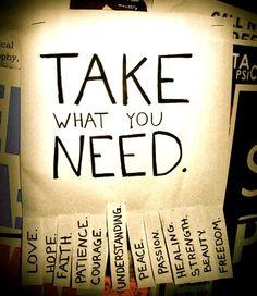 Nehm dir was du brauchst