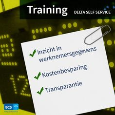 Altijd inzicht in werknemersgegevens? Leer het tijdens de training Delta Self Service. Transparantie | Kostenbesparing | Schrijf u direct in via https://bcsacties.nl/product/delta-self-service/