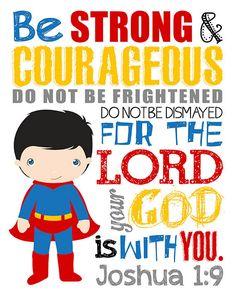 Be Strong & Courageous Joshua 1:9. Superhero por LittleLifeDesigns