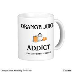 Orange Juice Addict Coffee Mug