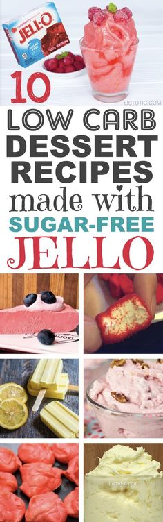 10 Easy, Quick, No-Bake Low Carb Keto Dessert Recipes -- many with just 2 ingredients! All atkins and diabetic friendly. These sugar free Jello treats are sure to please! Listotic.com