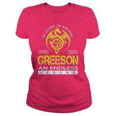 Of Course I'm Awesome GREESON An Endless Legend Name Shirts #gift #ideas #Popular #Everything #Videos #Shop #Animals #pets #Architecture #Art #Cars #motorcycles #Celebrities #DIY #crafts #Design #Education #Entertainment #Food #drink #Gardening #Geek #Hair #beauty #Health #fitness #History #Holidays #events #Home decor #Humor #Illustrations #posters #Kids #parenting #Men #Outdoors #Photography #Products #Quotes #Science #nature #Sports #Tattoos #Technology #Travel #Weddings #Women