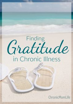 How to find gratitude living with chronic illness