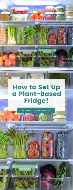 The Eat to Live Fridge Guide by Hello Nutritarian Plant Based Whole Foods, Plant Based Eating, Plant Based Diet, Plant Based Recipes, Plant Based Foods List, Detox Recipes, Raw Food Recipes, Healthy Recipes, Freezer Recipes