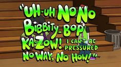 """""""I can't be pressured no way, no how!"""""""
