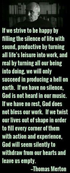 listen to the still silent voice within.....just listen......
