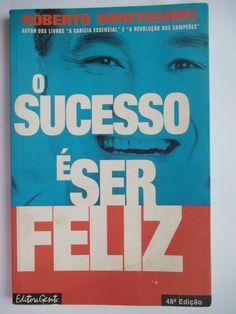 Resultado de imagem para O sucesso é ser feliz