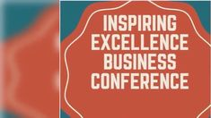 INSPIRING EXCELLENCE BUSINESS CONFRENCE Central Business District, Chamber Of Commerce, House, Inspiration, Biblical Inspiration, Home, Homes, Inspirational, Houses