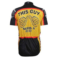 6f38e8832 This unique New Cycling jersey This Guy Needs a Beer Design with premium  quality materials. Product Details  Material  High-quality Polyester  Gender  Men ...