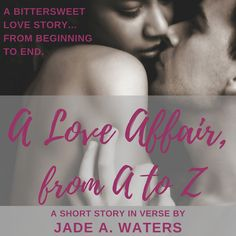 Hi everybody! Great news for A Love Affair, From A to Z—but this time for your ears. 🙂 Have a listen: Get your audiobook copy of A Love Affair, From A to Z on Audible, Itunes, or Amazon. And be sure to grab your ebook copy of A Love Affair, From A to Z on Amazon, Amazon UK, Amazon Canada, Barnes and Noble, IBooks, Smashwords, or Kobo! XX, Jade Related …