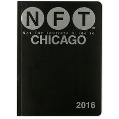 Not for Tourists Guide to Chicago 2016 - Paperback Book