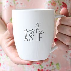 Clueless As If Quote Ceramic Mug, Quote Mug, Coffee Lover, Coffee Cup, Coffee Mug Mugs are made for Righties but we dont hate...Lefties are more