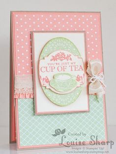 Stampin' Up! | You're Just My Cup of Tea!  | By Louise Sharp