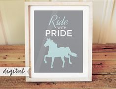 Ride with Pride Print - Horse Riding Art - Girls Room Horse Art - Gray Blue