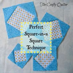 Perfect Square in a Square Technique @ The Crafty Quilter posted by Julie Cefalu My method involves something similar to paper piecing. Here are the supplies you'll need and the instructions: Supplies: For a 6 1/2″ unfinished block (There will be a chart for different sizes at the end of this post):