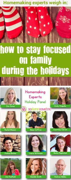 How to stay focused on family during the holidays - homemaking experts weigh in