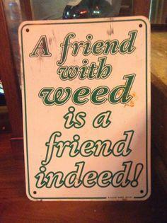 Weed ❤️