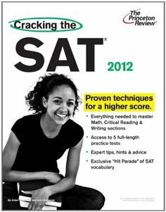 Cracking the SAT, 2012 Edition (College Test Preparation) by Princeton Review. $3.40. Publisher: Princeton Review; Original edition (June 7, 2011). Edition - Original