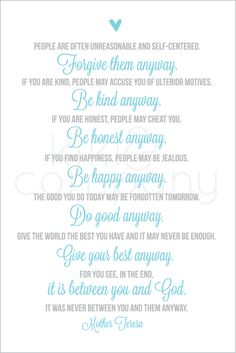 Mother Teresa Quotes Love Them Anyway Pleasing Mother Teresa Love Them Anyway Quotes  Quotes 3  Pinterest