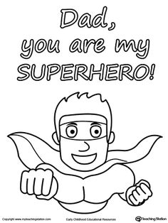 **FREE** Father's Day Card. You are My Superhero. Worksheet. You are my superhero Father's Day coloring page.