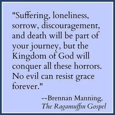 """""""He will wipe every tear from their eyes. There will be no more death or mourning or crying or pain, for the old order of things has passed away."""" - Revelation 21:4"""