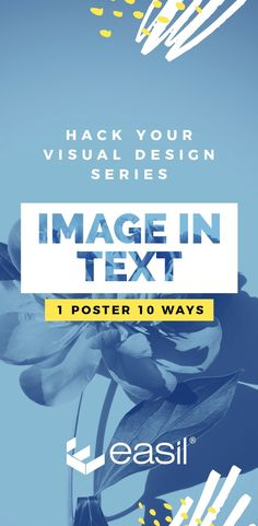 Image in Text Poster Designs 10 Ways - Hack Your Visual Design Series - #posters #templates #posterdesigns #typography #diydesign #posters #graphicdesign #eventplanning #hospitality