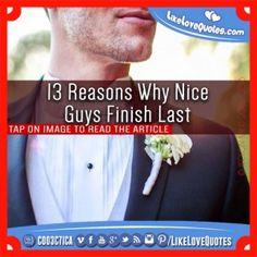 13 Reasons Why Nice Guys Finish Last
