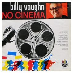 #BillyVaughn – No #Cinema - #vinil #vinilrecords #trilhasonora #music