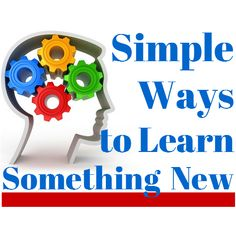 Simple ways to learn something new