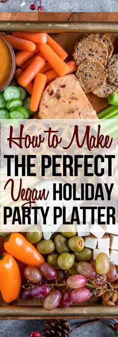 How to make the perfect vegan holiday party platter! Healthy Superbowl Snacks, Healthy Vegan Snacks, Vegan Appetizers, Delicious Vegan Recipes, Vegan Christmas, Vegan Thanksgiving, Veggie Recipes, Vegetarian Recipes, Cooking Recipes