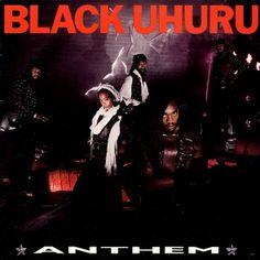 Anthem by Black Uhuru. Listened to on August 1.