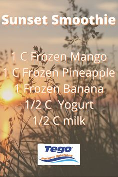 Sunset Smoothie #smoothie #sunset #tegotea #tea #natural #healthy #health #yogurt Frozen Pineapple, Frozen Banana, Natural Solutions, Yogurt, Mango, Milk, Manga