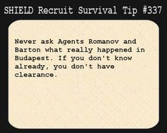 Survival Tips for S.H.I.E.L.D. Recruits, S.H.I.E.L.D. Recruit Survival Tip #337: Never ask...