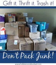 Planning a move?  Don't pack junk!  Here are 7 tips to make your move smooth!