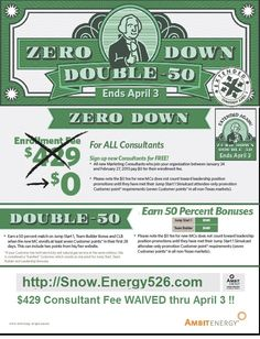 The regular enrollment fee of $429 for a new Ambit Consultant is WAIVED thru April 3.  http://Snow.Energy526.com
