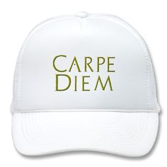 Carpe Diem Hat by superdumb  For you at www.zazzle.com/superdumb