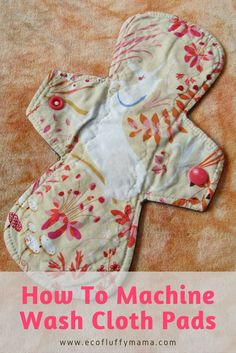 Easy, simple ways to wash and take care of your reusable cloth pads. Plus good, general info. Browse or selection of cloth pads on The V Depot Marketplace Reusable Menstrual Pads, Reusable Diapers, Cloth Diapers, Sewing Hacks, Sewing Projects, Sewing Tips, Days For Girls, Cloth Pads, Sewing Accessories