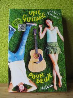 Une guitare pour deux Mary Amato Editions Nathan