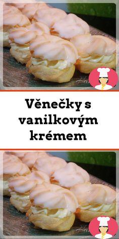 Venecky s vanilkovým krémem Shrimp, Meat, Food, Essen, Meals, Yemek, Eten