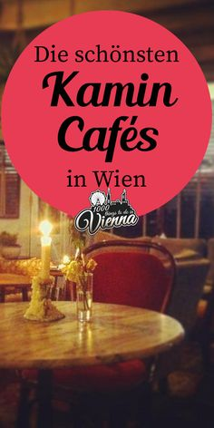 Die schönsten Kamincafés in Wien – Best Europe Destinations Europe Destinations, Otto Wagner, Dream Big, Austria, Places To Travel, Japan, World, Winter, Travelling