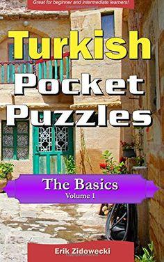 Turkish Pocket Puzzles - The Basics - Volume 1: A collect... https://www.amazon.com/dp/1534716645/ref=cm_sw_r_pi_dp_x_3Bv.xbT535X4H