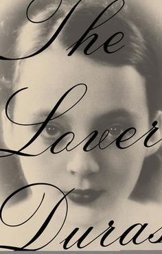 The Lover by Marguerite Duras, Click to Start Reading eBook, An international best-seller with more than one million copies in print and a winner of France's Prix