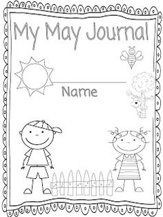 Here is a writing journal that I made for May. I know that many schools get out mid-May (mine included), so I made two covers for this jour. First Grade Writing, Writing Promps, Writing Resources, Writing Paper, May Themes, Summer Journal, Camping Theme, Summer School, Prompts