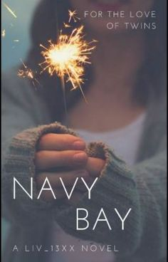 #wattpad #teen-fiction All their life they've been in competitions, for instance, who can kiss up to their dad more Navy or Bay? Who can get their mum to let them out to parties more often Navy or Bay? Who's more beautiful Navy or Bay?   In the end the results were always the same. Navy won every time, leaving Bay bitter...
