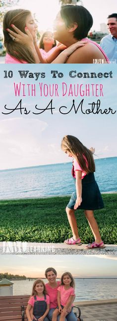 10 Ways To Connect With Your Daughter As A Mother At Any Age - simplytodaylife.com via @SimplyTodayLife