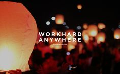 Work Hard Anywhere | WHA | Lanterns