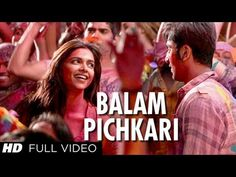 Balam Pichkari Full Song Video Yeh Jawaani Hai Deewani | Ranbir Kapoor, Deepika Padukone - YouTube